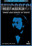 Modest Mussorgsky: Songs and Dances of Death - for medium low voice