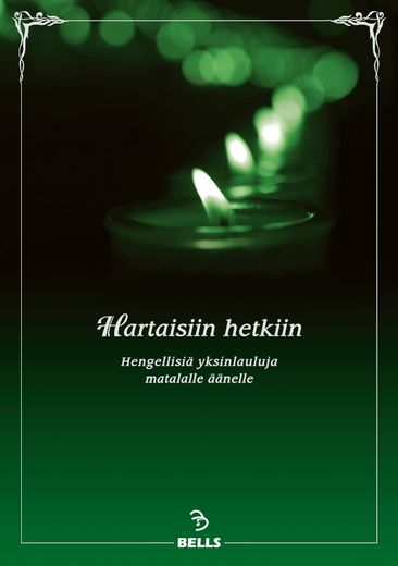Hartaisiin hetkiin - for low voice