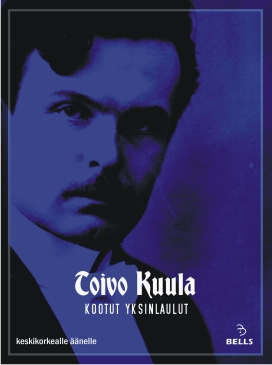 Toivo Kuula: Complete Solo Songs - for medium voice