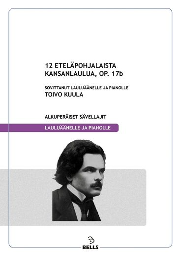 Kuula, Toivo: 12 South Ostrobothnian folk songs, Op. 17b