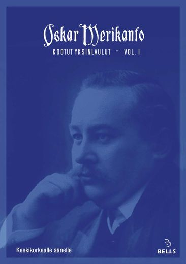 Oskar Merikanto: Complete Solo Songs vol. 1 - for medium voice