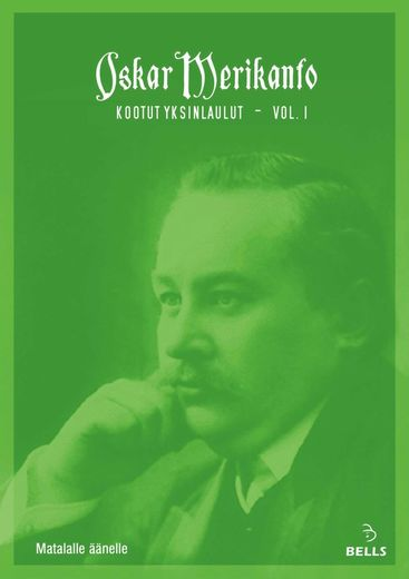 Oskar Merikanto: Complete Solo Songs vol. 1 - for low voice