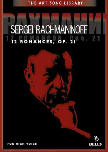 Sergei Rachmaninoff: 12 Romances, Op. 21 - for high voice