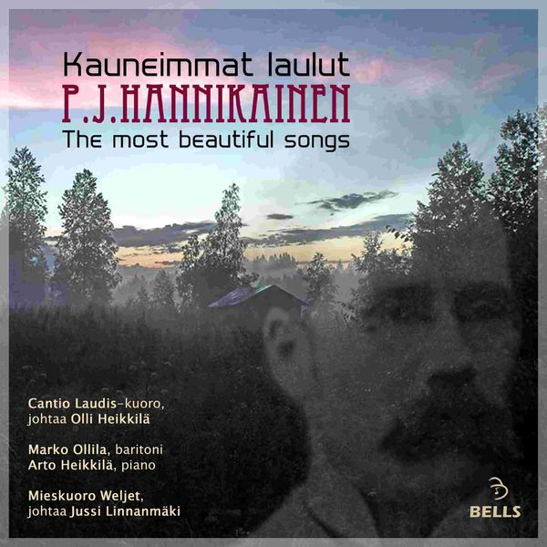 P.J. Hannikainen: The most beautiful songs